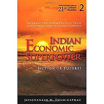 Indian Economic Superpower: Fiction or Future, Vol. 2