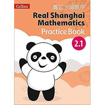 Riktiga Shanghai matematik - eleven öva bokar 2.1 (riktiga Shanghai matematik)