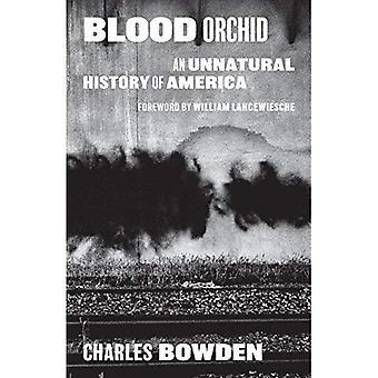 Orchidée de sang: An Unnatural History of Amérique