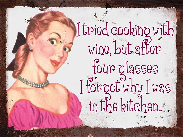 Vintage Metal Wall Sign - Cooking with wine