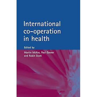 International CoOperation in Health by McKee
