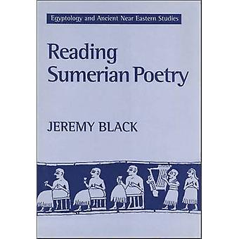 Reading Sumerian Poetry by Black & Jeremy