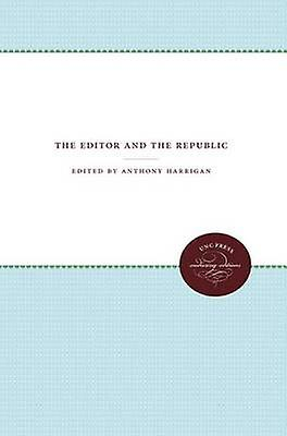 The Editor and the Republic by Ball & William Watts