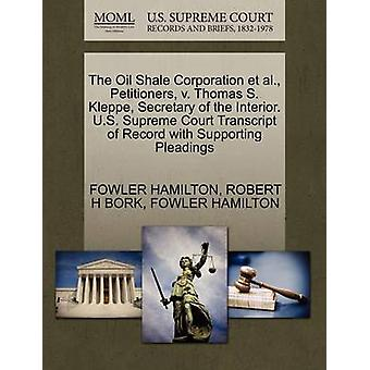 The Oil Shale Corporation et al. Petitioners v. Thomas S. Kleppe Secretary of the Interior. U.S. Supreme Court Transcript of Record with Supporting Pleadings by HAMILTON & FOWLER