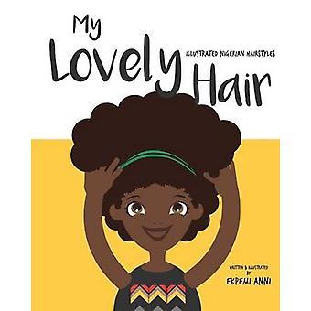 My Lovely Hair by Anni & Ekpemi