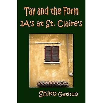 Tay and the Form 1as at St. Claires by Gathuo & Shiko