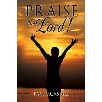 Praise the Lord by McAskill & Pam