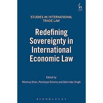 Omdefiniera suveränitet i internationell ekonomisk rätt av Shan & Wenhua