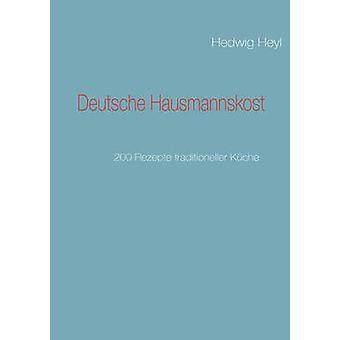 Deutsche Hausmannskost by Heyl & Hedwig