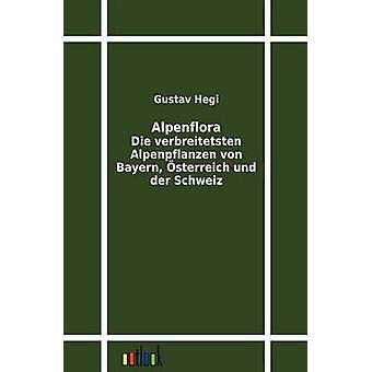 Alpenflora por Hegi y Gustav