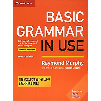 Basic Grammar in Use Student's Book without Answers - Self-study Refer