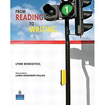 De la lecture à l'écriture 1