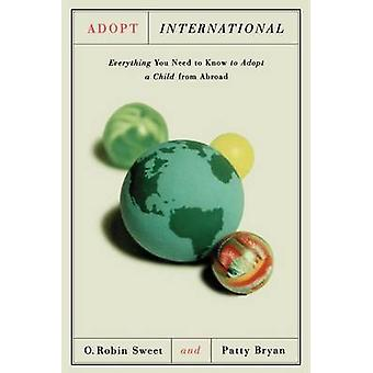 Adopt International by Robin Sweet - 9780374524685 Book