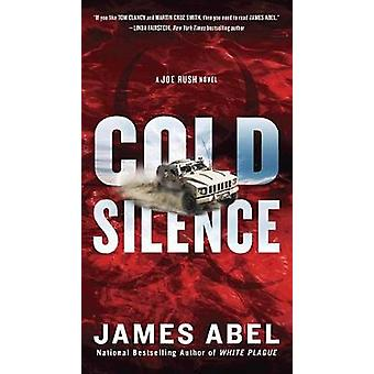 Cold Silence by James Abel - 9780425282984 Book