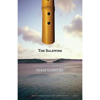 The Baldwins by Serge Lamothe - Fred A. Reed - David Homel - 97808892