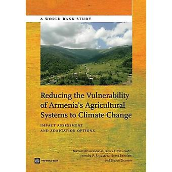 Reducing the Vulnerability of Armenia's Agricultural Systems to Clima