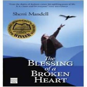 The Blessing of a Broken Heart by Sherri Lederman Mandell - 978159264