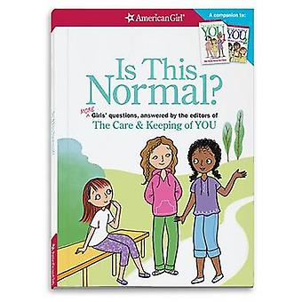 Is This Normal (Revised) - More Girls' Questions - Answered by the Edi
