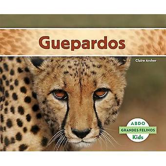 Guepardos by Claire Archer - 9781629702957 Book