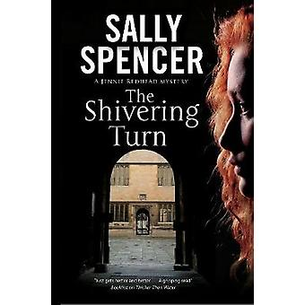 The Shivering Turn by Sally Spencer - 9781847517708 Book