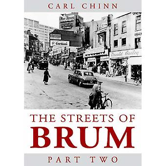 Streets of Brum - Pt. 2 by Carl Chinn - 9781858582627 Book