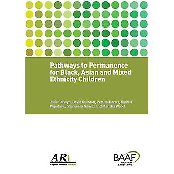 Pathways to Permanence for Black - Asian and Mixed Ethnicity Children