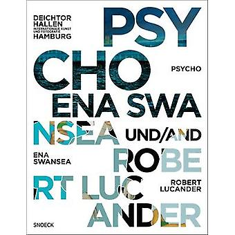 Psycho - Ena Swansea and Robert Lucander at the Falckenberg Collection