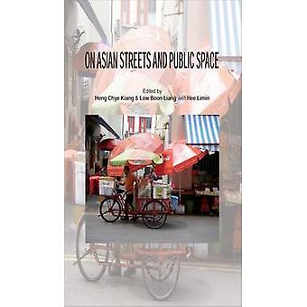 On Asian Streets and Public Space - 9789971694906 Book