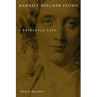 Harriet Beecher Stowe (Library of Religious Biography) (Library of Religious Biography (LRB))