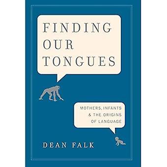 Trouver nos langues : Les mères, les nourrissons et les origines de la langue