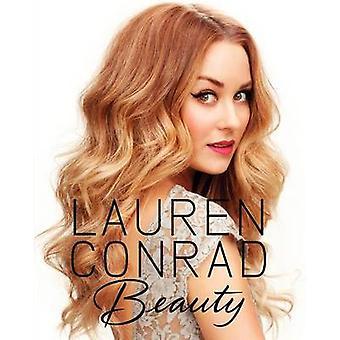 Lauren Conrad Beauty by Lauren Conrad & Elise Loehnen