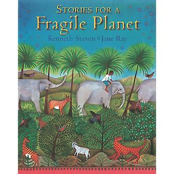 Stories for a Fragile Planet: Traditional Tales About Caring for the Earth (Hardcover) by Ray Jane