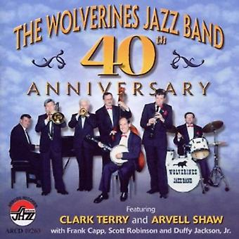 Wolverines Jazz Band - 40th Anniversary [CD] USA import