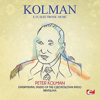 KOLMAN - E 15 elektronisk musik [CD] USA import