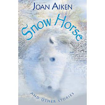 Année 6 neige Horse and Other Stories par Joan Aiken