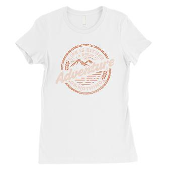Adventure Or Nothing Womens White Graphic T-Shirt Motivational Gift