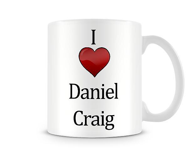 I Love Daniel Craig Printed Mug