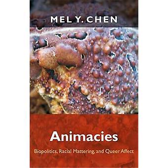 Animacies - Biopolitik - race ligegyldigt- og Queer påvirke af Mel Y