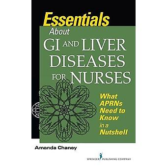 Essentials about GI and Liver Diseases for Nurses - What APRNs Need to