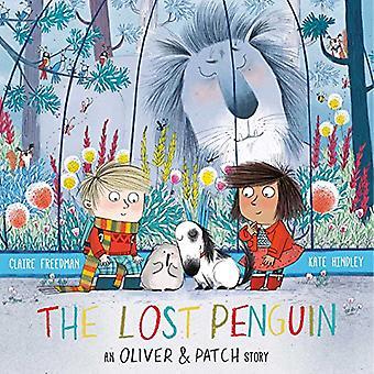 El pingüino perdido - un Oliver y un parche historia de Kate Hindley - 9781471