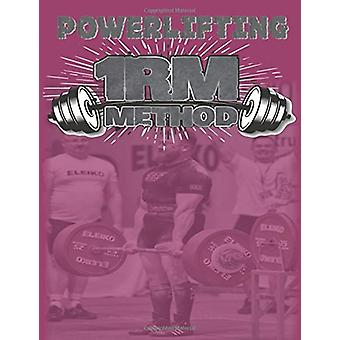 Powerlifting 1RM Method by Lawrence Farncombe - 9781786230355 Book