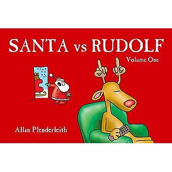 Santa Vs Rudolf by Allan Plenderleith - Allan Plenderleith - 97818416