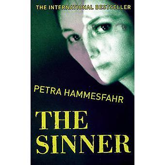 The Sinner by Petra Hammesfahr - John Brownjohn - 9781904738251 Book