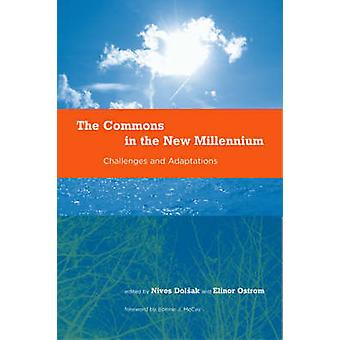 The Commons in the New Millennium - Challenges and Adaptation by Nives