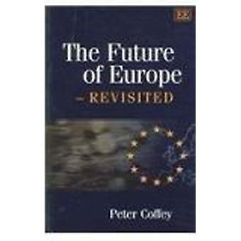 De toekomst van Europa - Revisited door Peter Coffey - 9781845420871 boek