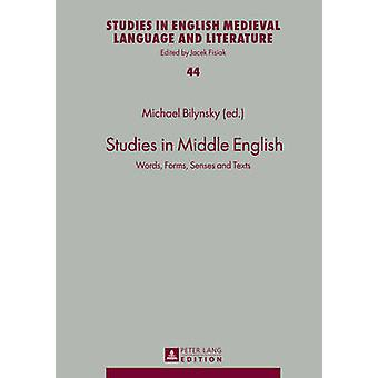 Studies in Middle English by Michael Bilynsky