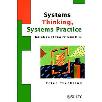 Systems Thinking, Systems Practice: Includes a 30 Year Retrospective