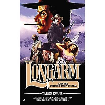 Longarm and the Coldest Town in Hell (Longarm (Books))