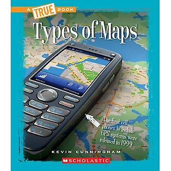 Types of Maps (True Books: Information Literacy)