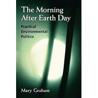The Morning After Earth Day: Practical Environmental Politics